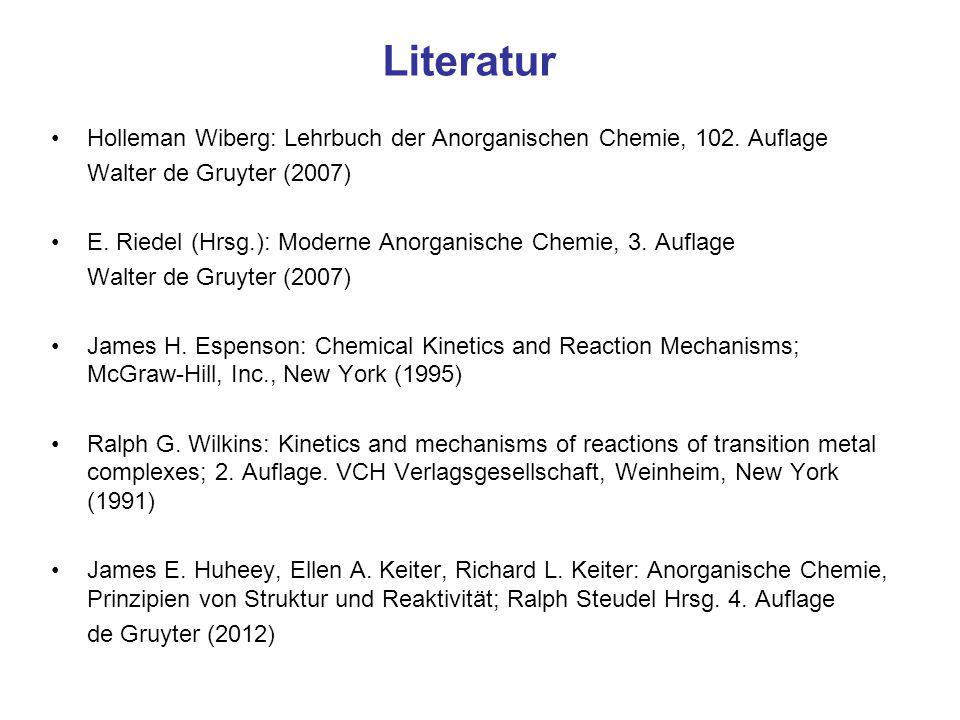 Literatur Holleman Wiberg: Lehrbuch der Anorganischen Chemie, 102. Auflage. Walter de Gruyter (2007)