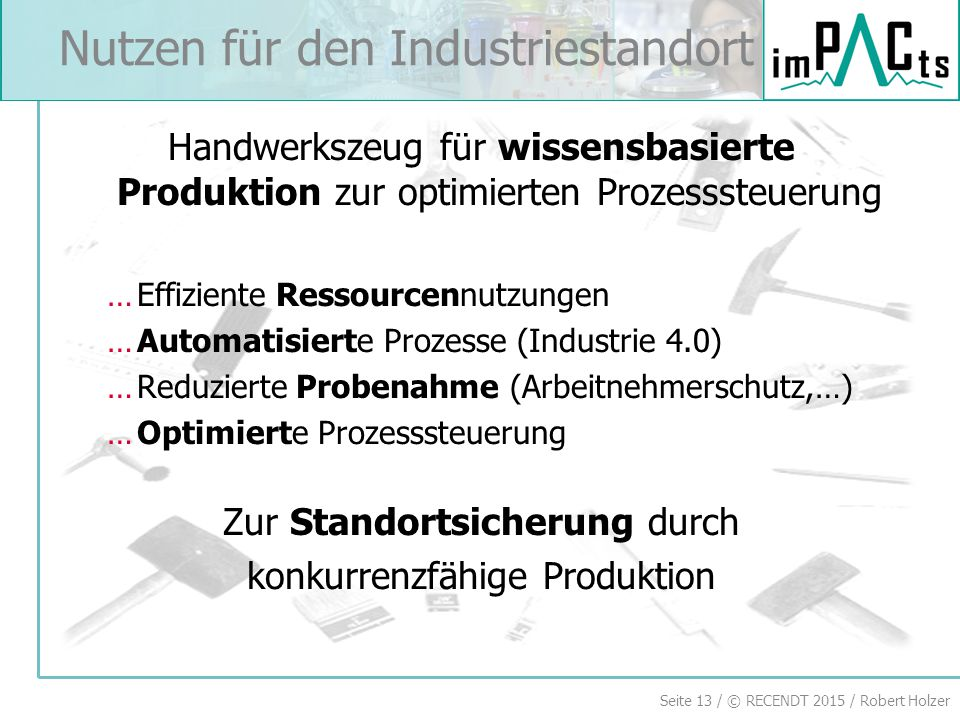 Nutzen für den Industriestandort