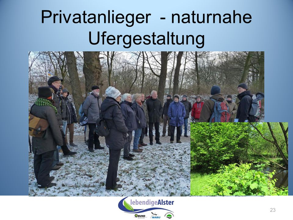 Privatanlieger - naturnahe Ufergestaltung