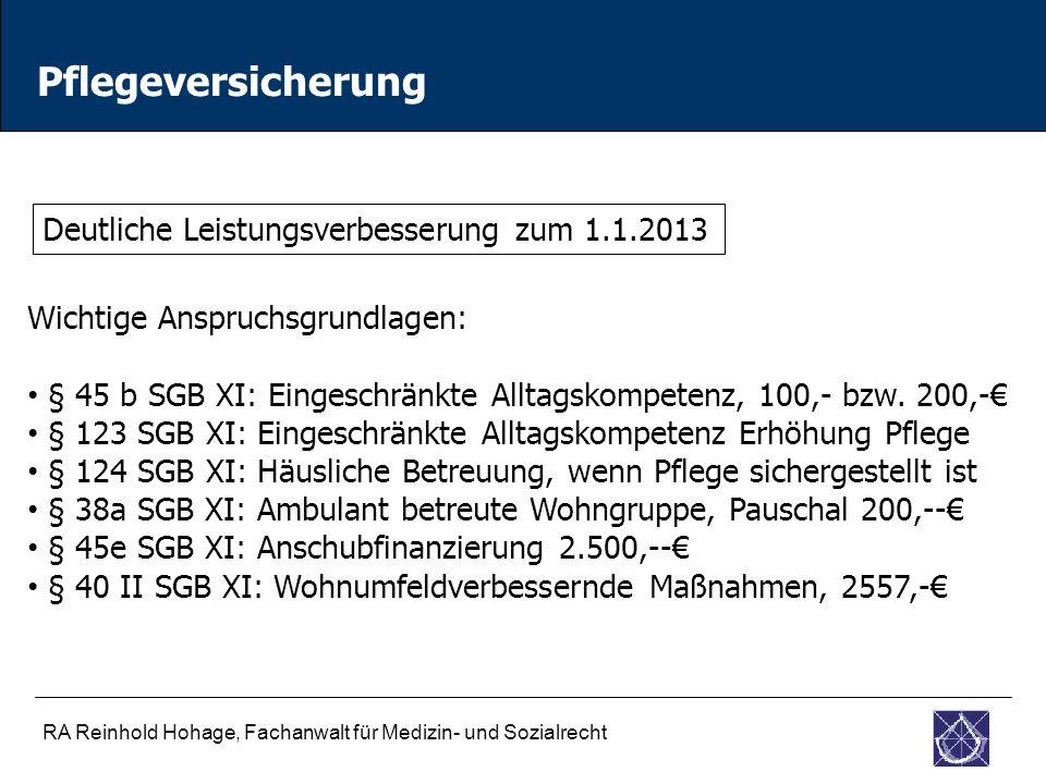 Pflegeversicherung Deutliche Leistungsverbesserung zum 1.1.2013