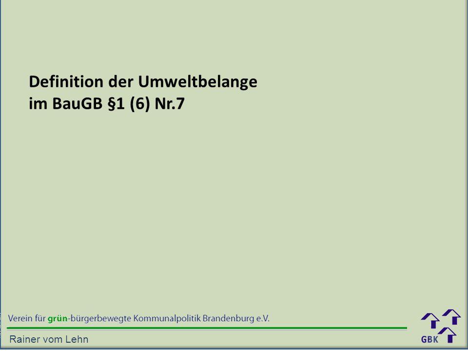 Definition der Umweltbelange im BauGB §1 (6) Nr.7