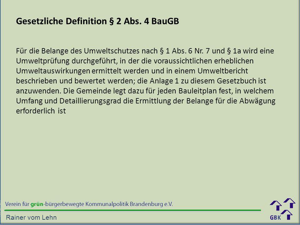 Gesetzliche Definition § 2 Abs. 4 BauGB