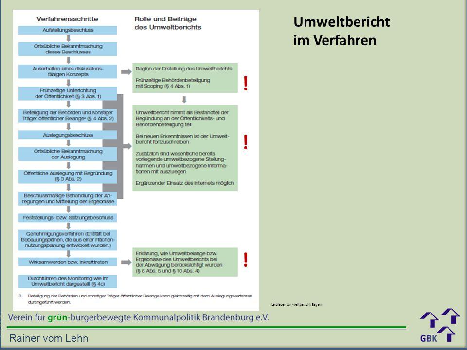 ! ! ! Umweltbericht im Verfahren Rainer vom Lehn