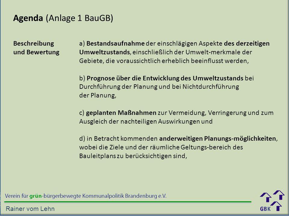 Agenda (Anlage 1 BauGB) Beschreibung und Bewertung