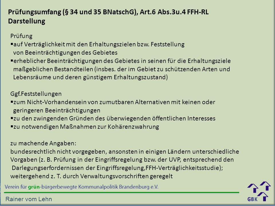 Prüfungsumfang (§ 34 und 35 BNatschG), Art.6 Abs.3u.4 FFH-RL