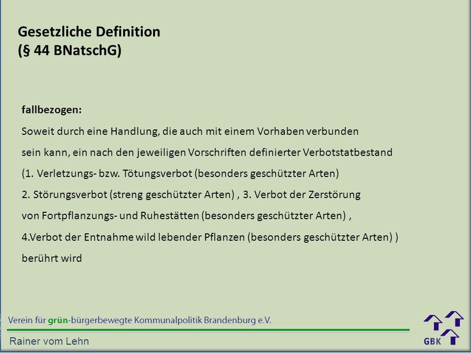Gesetzliche Definition (§ 44 BNatschG)
