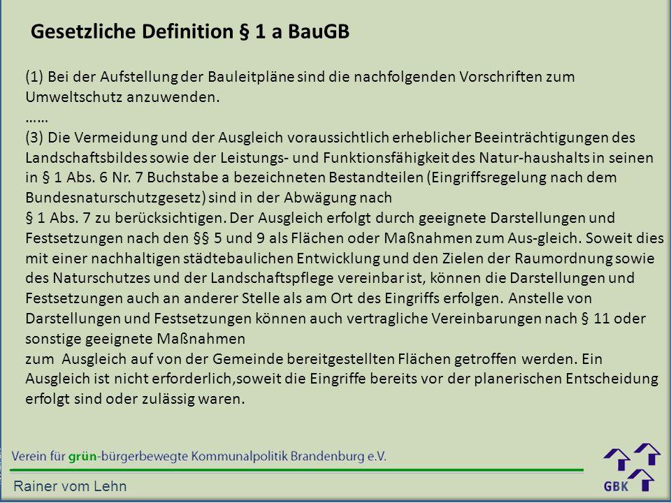 Gesetzliche Definition § 1 a BauGB
