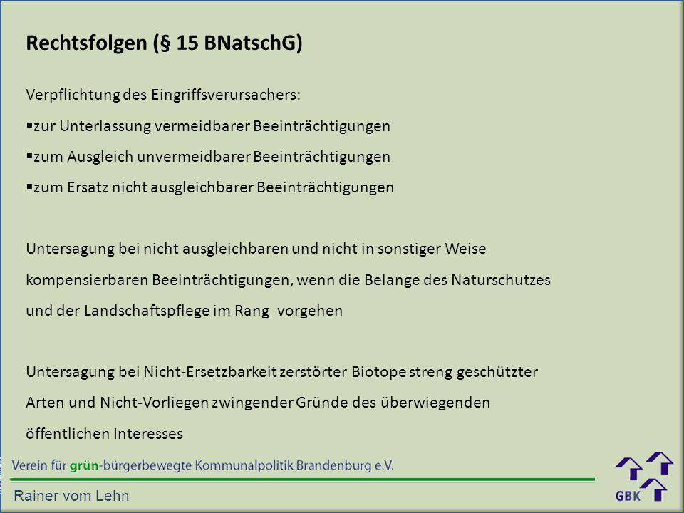 Rechtsfolgen (§ 15 BNatschG)