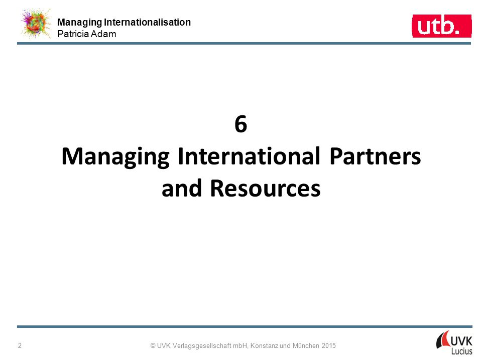 6 Managing International Partners and Resources