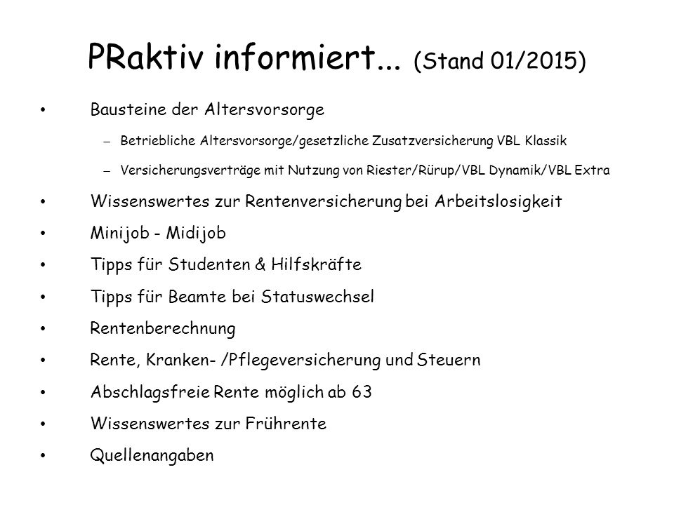 PRaktiv informiert... (Stand 01/2015)