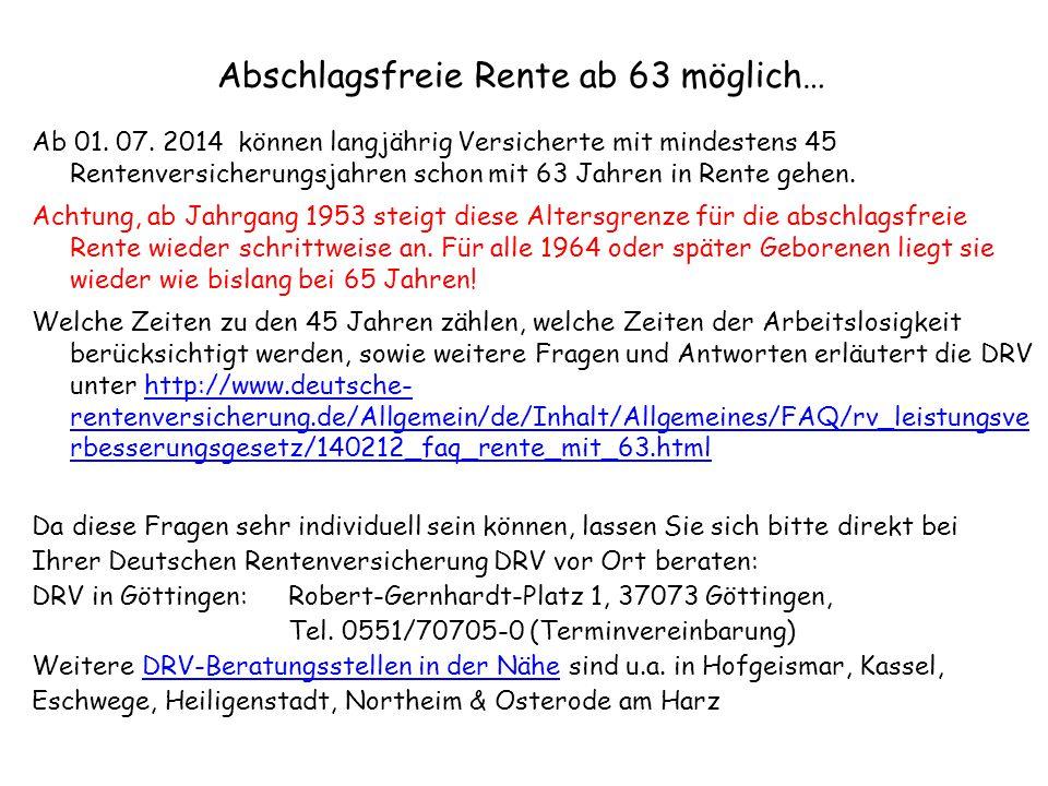 Abschlagsfreie Rente ab 63 möglich…