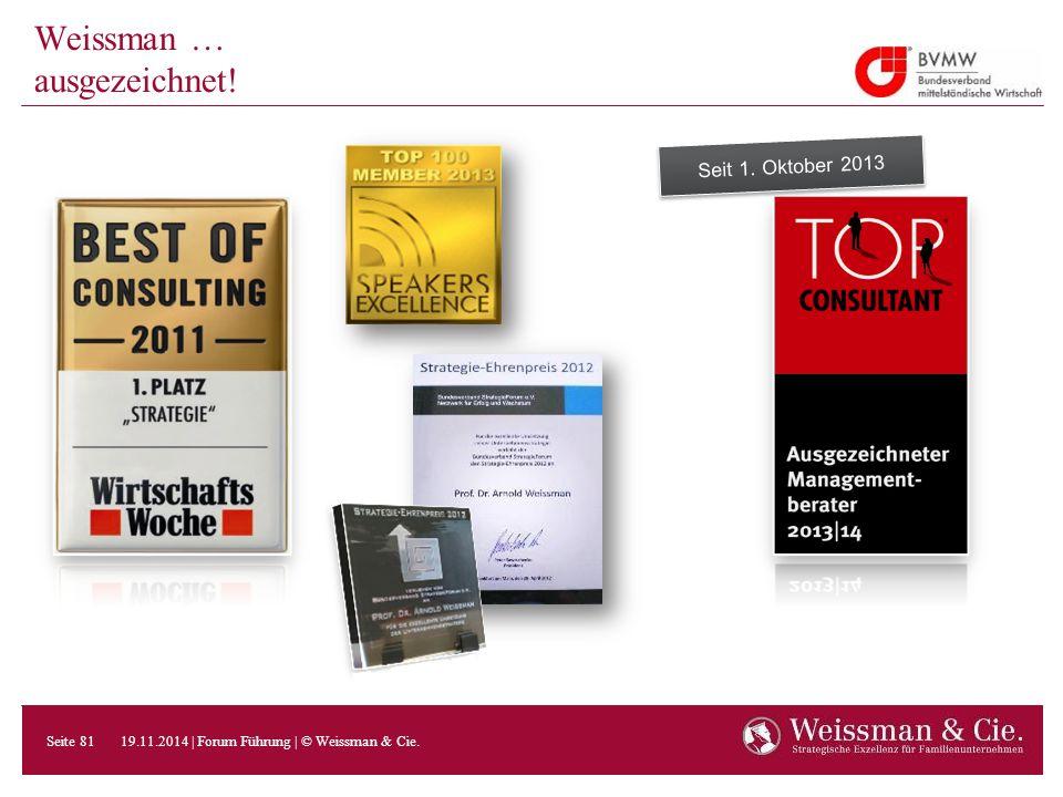 Weissman … ausgezeichnet! Seit 1. Oktober 2013
