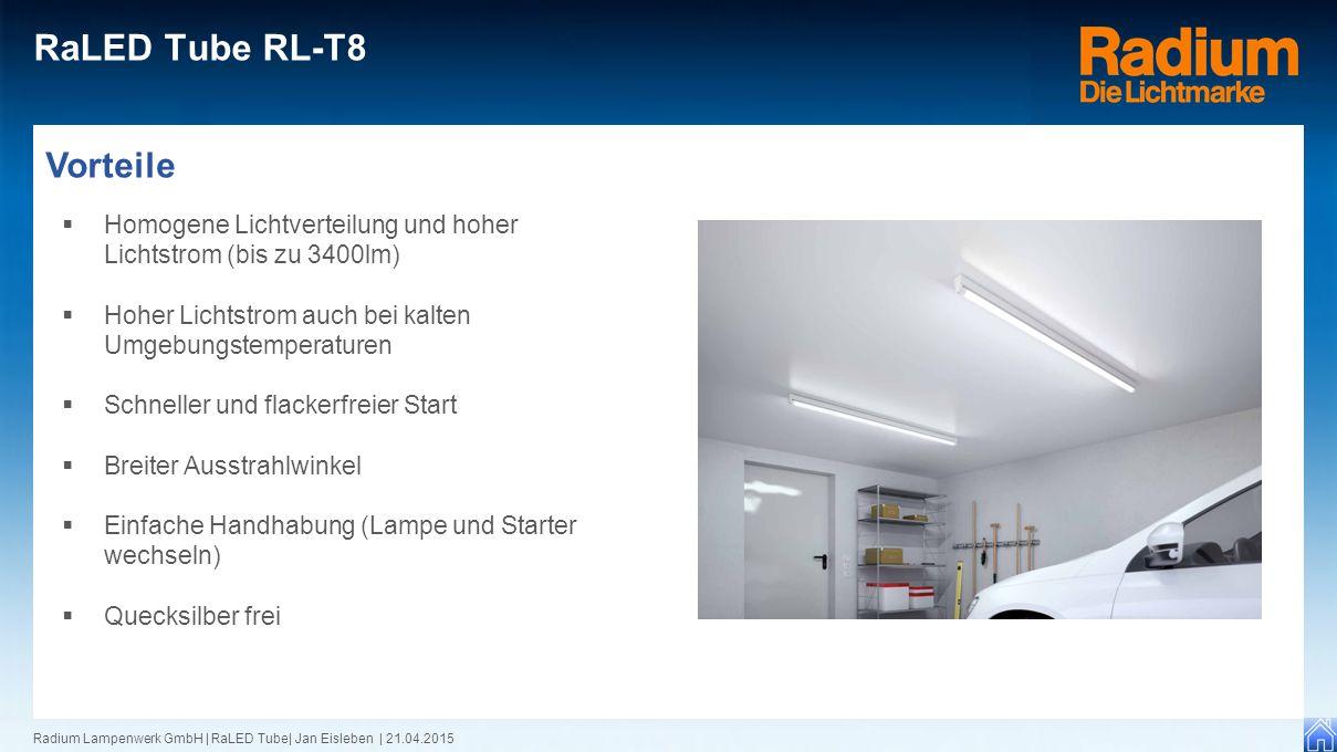 RaLED Tube RL-T8 Vorteile