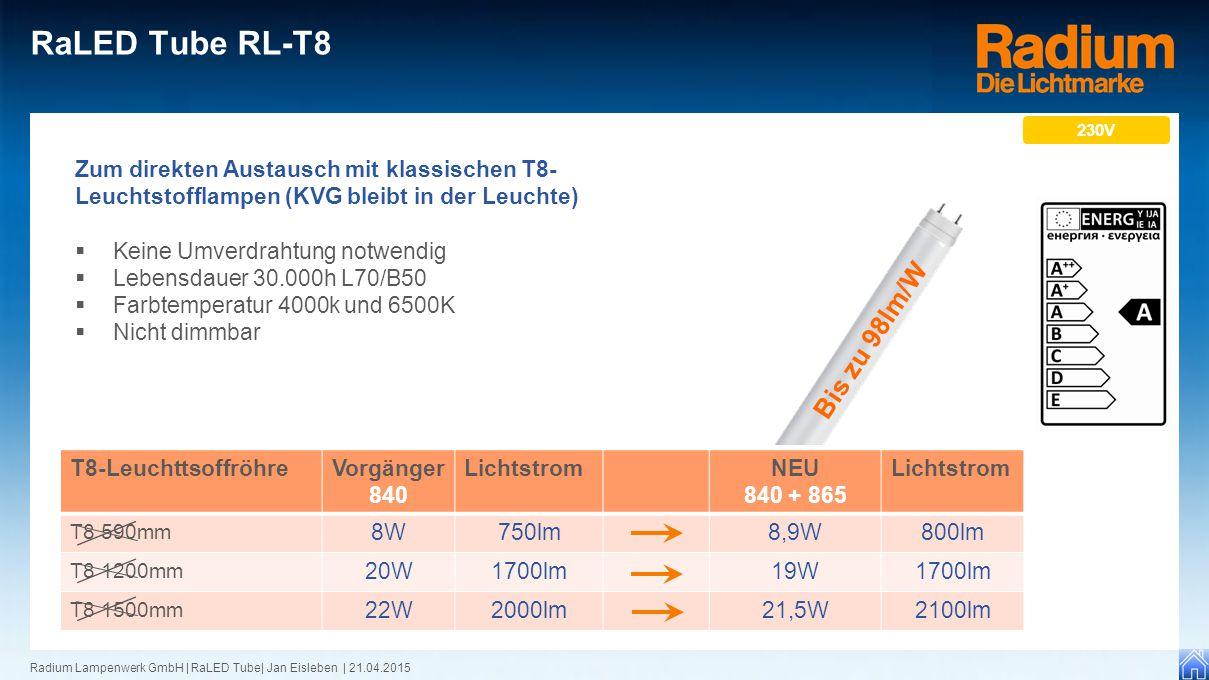 RaLED Tube RL-T8 Bis zu 98lm/W