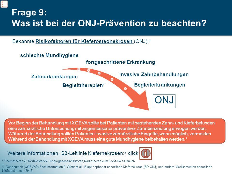 Frage 9: Was ist bei der ONJ-Prävention zu beachten