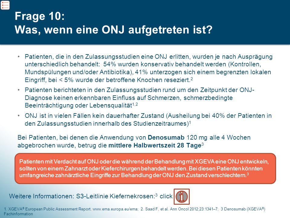 Frage 10: Was, wenn eine ONJ aufgetreten ist