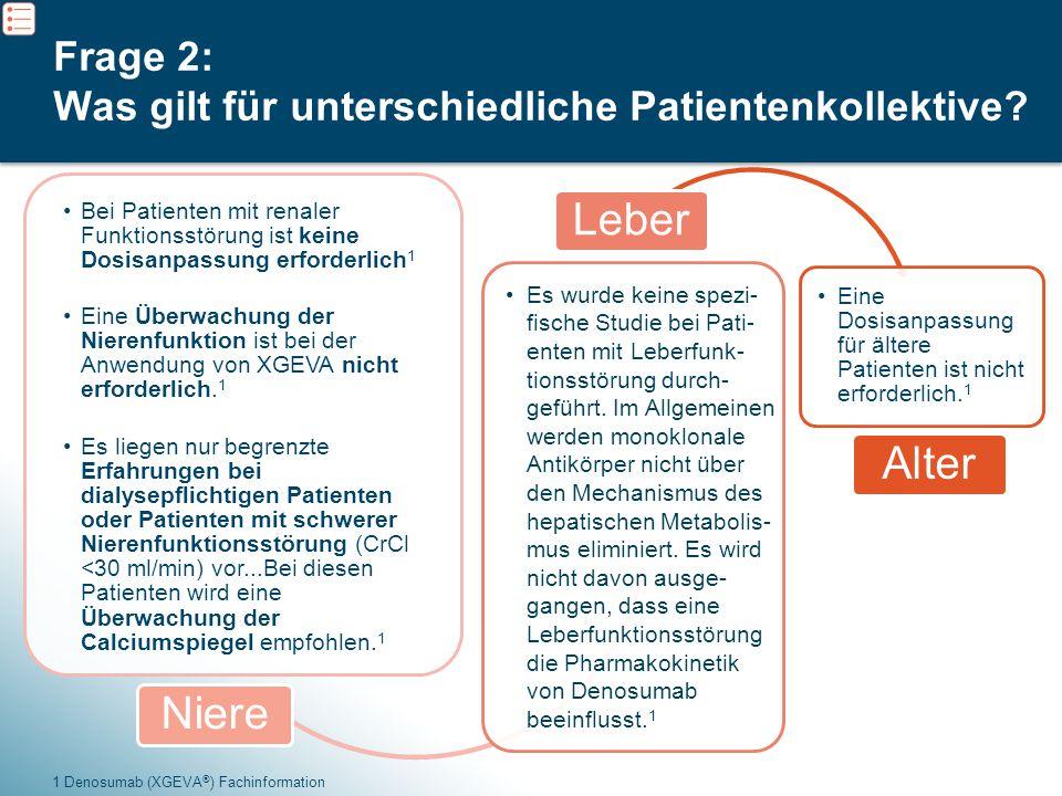 Frage 2: Was gilt für unterschiedliche Patientenkollektive