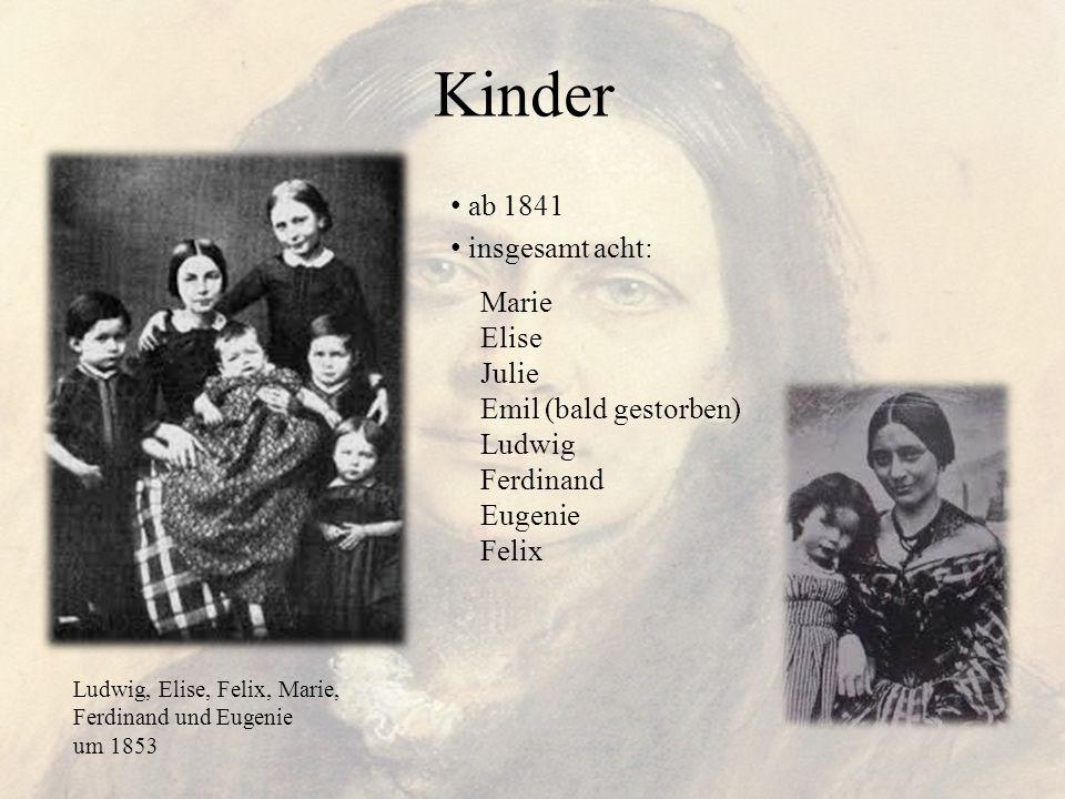 Kinder ab 1841 insgesamt acht: Marie Elise Julie Emil (bald gestorben)