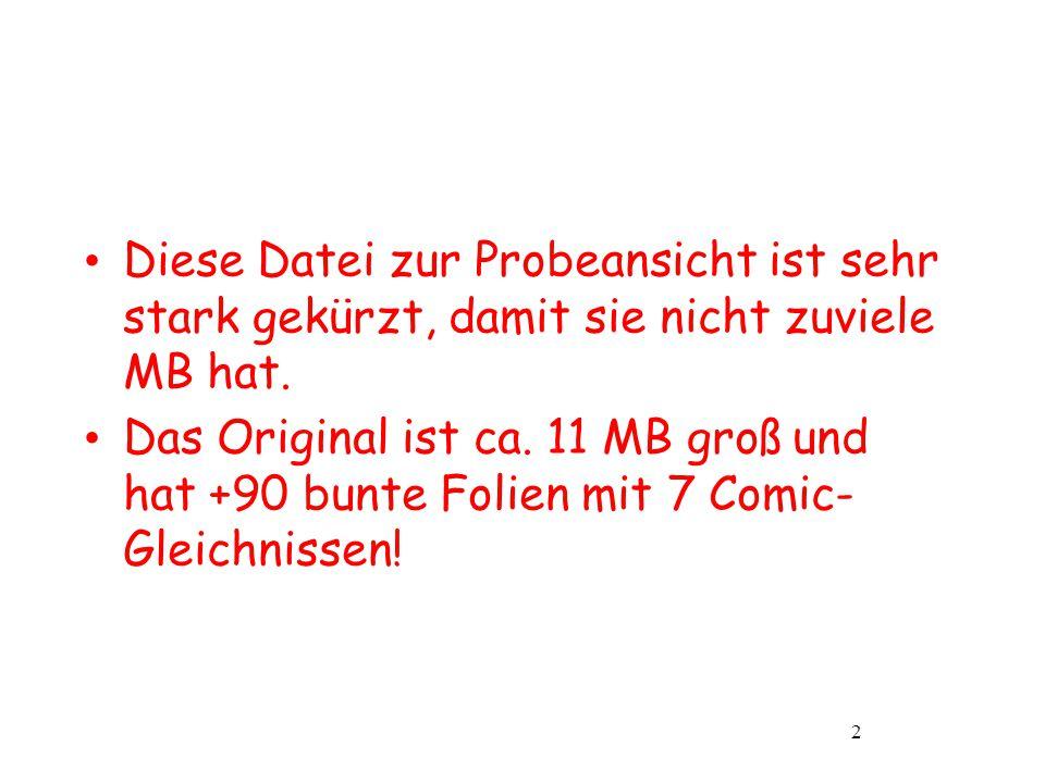 Diese Datei zur Probeansicht ist sehr stark gekürzt, damit sie nicht zuviele MB hat.