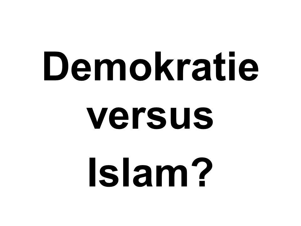 Demokratie versus Islam