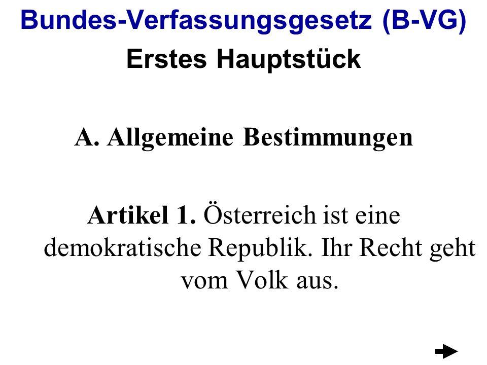 Bundes-Verfassungsgesetz (B-VG) Allgemeine Bestimmungen