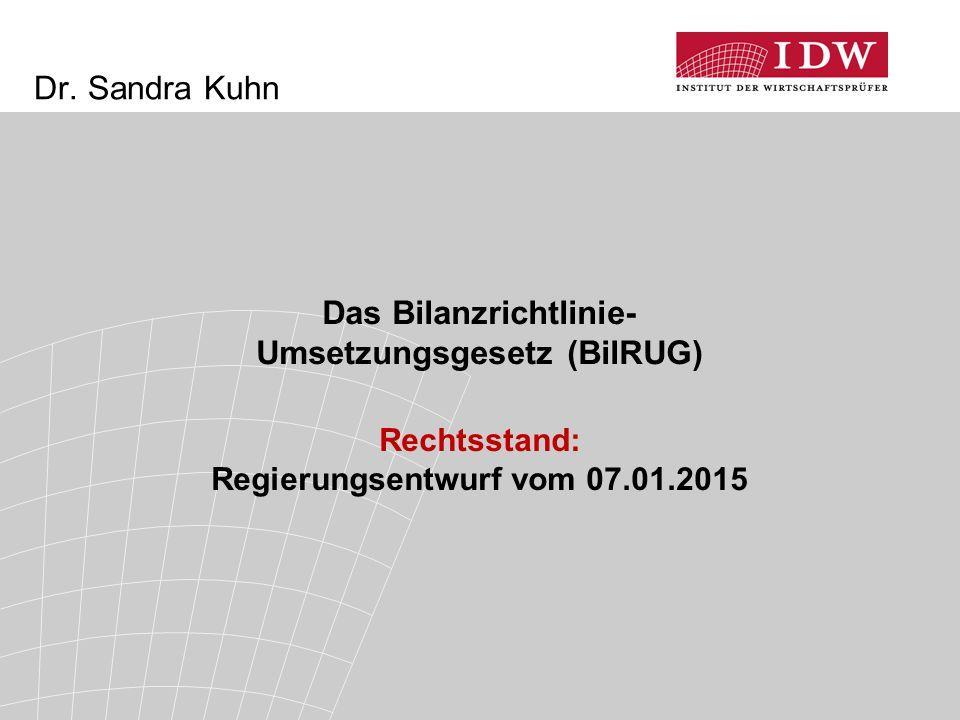 Das Bilanzrichtlinie- Umsetzungsgesetz (BilRUG)