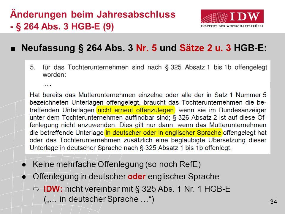 Änderungen beim Jahresabschluss - § 264 Abs. 3 HGB-E (9)