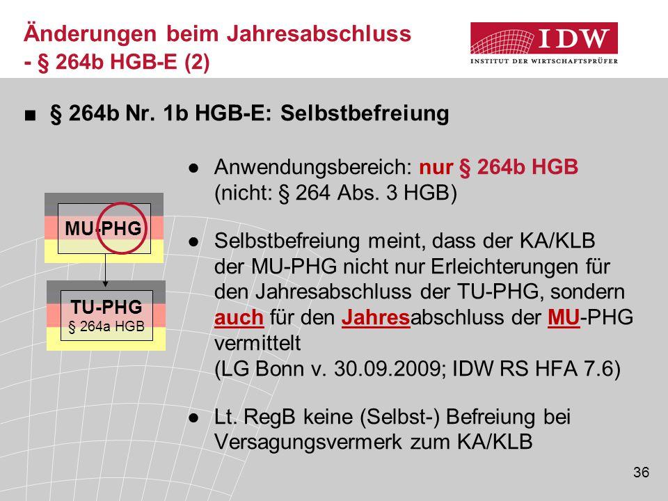 Änderungen beim Jahresabschluss - § 264b HGB-E (2)