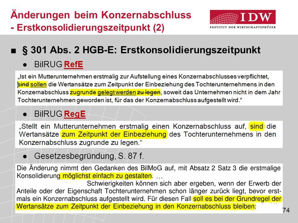 Änderungen beim Konzernabschluss - Erstkonsolidierungszeitpunkt (2)