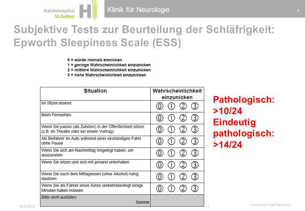 Klinik für Neurologie Subjektive Tests zur Beurteilung der Schläfrigkeit: Epworth Sleepiness Scale (ESS)