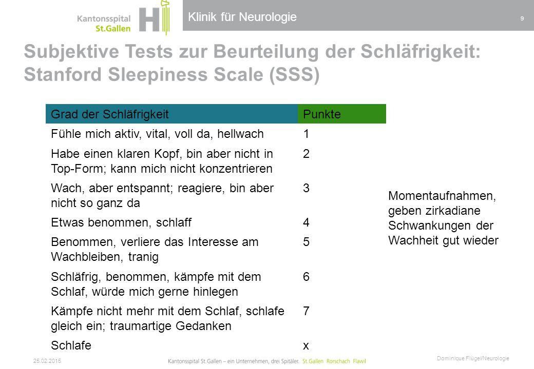 Klinik für Neurologie Subjektive Tests zur Beurteilung der Schläfrigkeit: Stanford Sleepiness Scale (SSS)