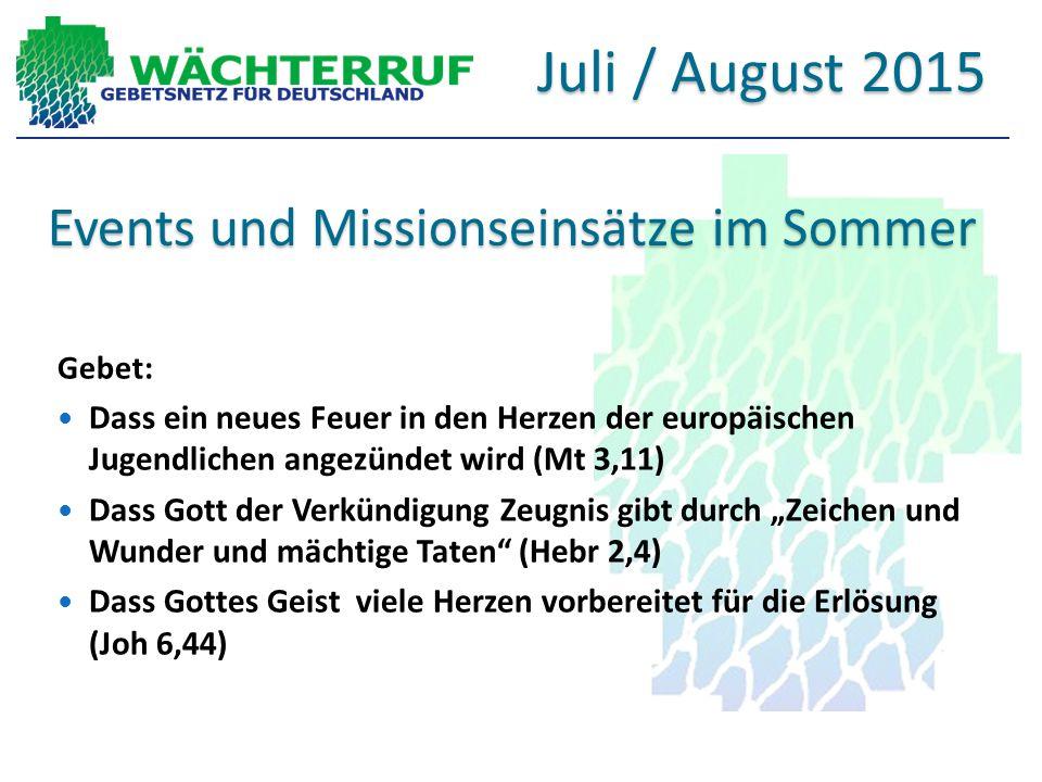 Events und Missionseinsätze im Sommer