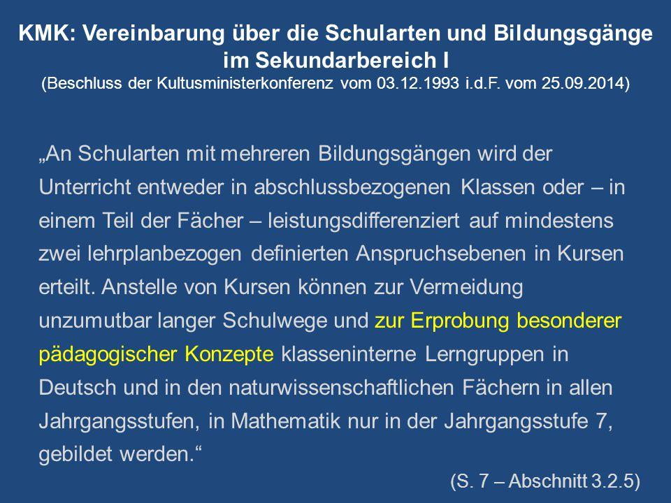 KMK: Vereinbarung über die Schularten und Bildungsgänge im Sekundarbereich I (Beschluss der Kultusministerkonferenz vom 03.12.1993 i.d.F. vom 25.09.2014)