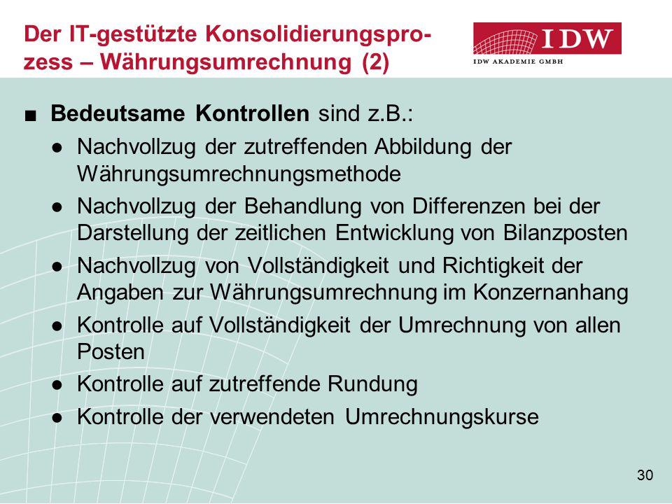 Der IT-gestützte Konsolidierungspro-zess – Währungsumrechnung (2)