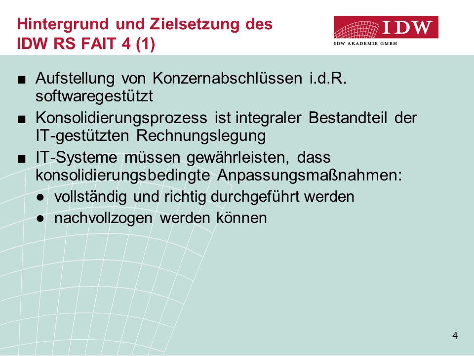 Hintergrund und Zielsetzung des IDW RS FAIT 4 (1)