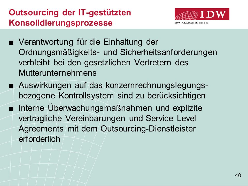Outsourcing der IT-gestützten Konsolidierungsprozesse