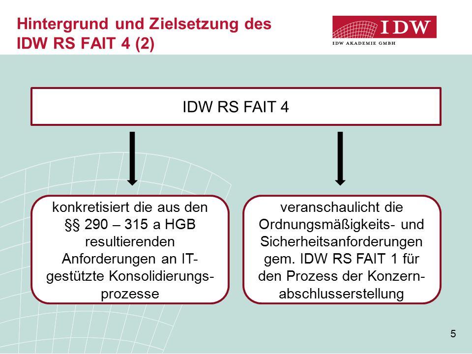 Hintergrund und Zielsetzung des IDW RS FAIT 4 (2)