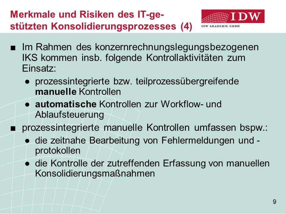 Merkmale und Risiken des IT-ge-stützten Konsolidierungsprozesses (4)