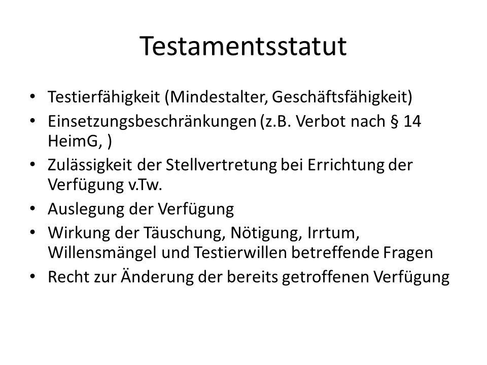Testamentsstatut Testierfähigkeit (Mindestalter, Geschäftsfähigkeit)