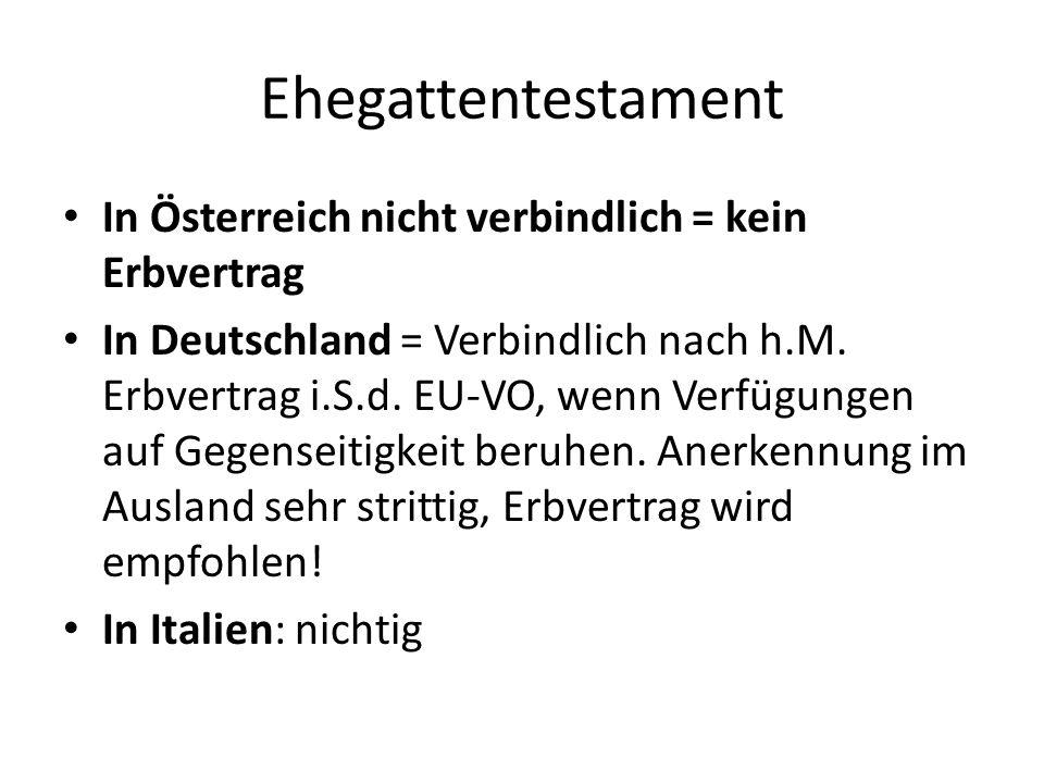Ehegattentestament In Österreich nicht verbindlich = kein Erbvertrag