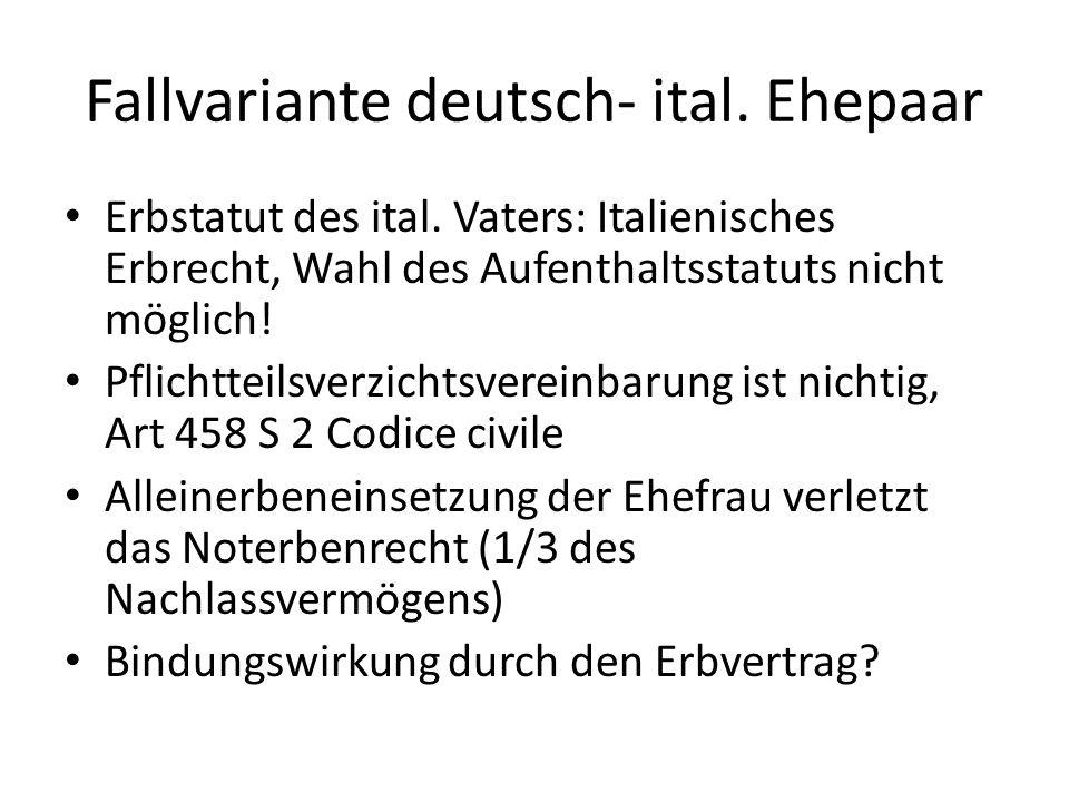 Fallvariante deutsch- ital. Ehepaar