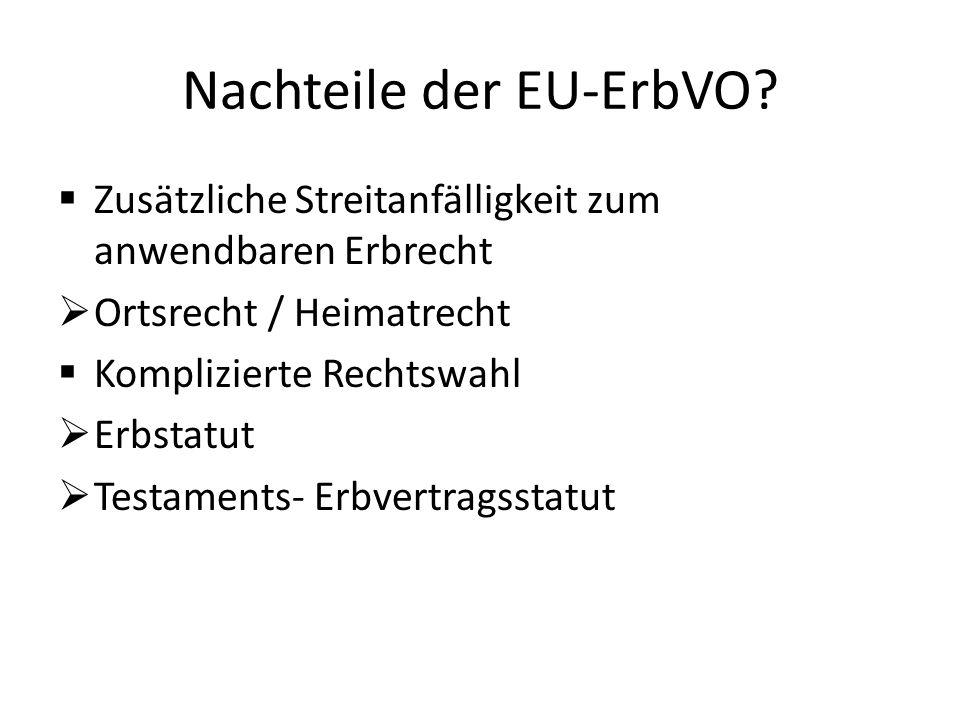 Nachteile der EU-ErbVO