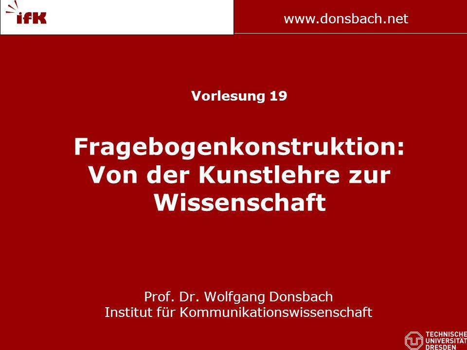 Prof. Dr. Wolfgang Donsbach Institut für Kommunikationswissenschaft