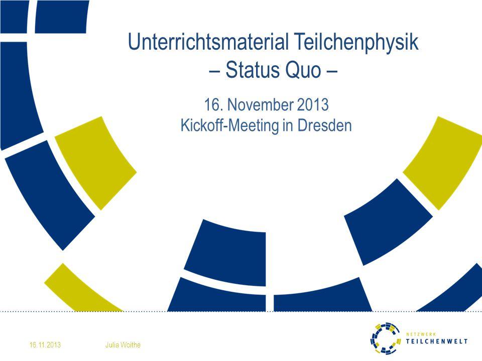 Unterrichtsmaterial Teilchenphysik – Status Quo –