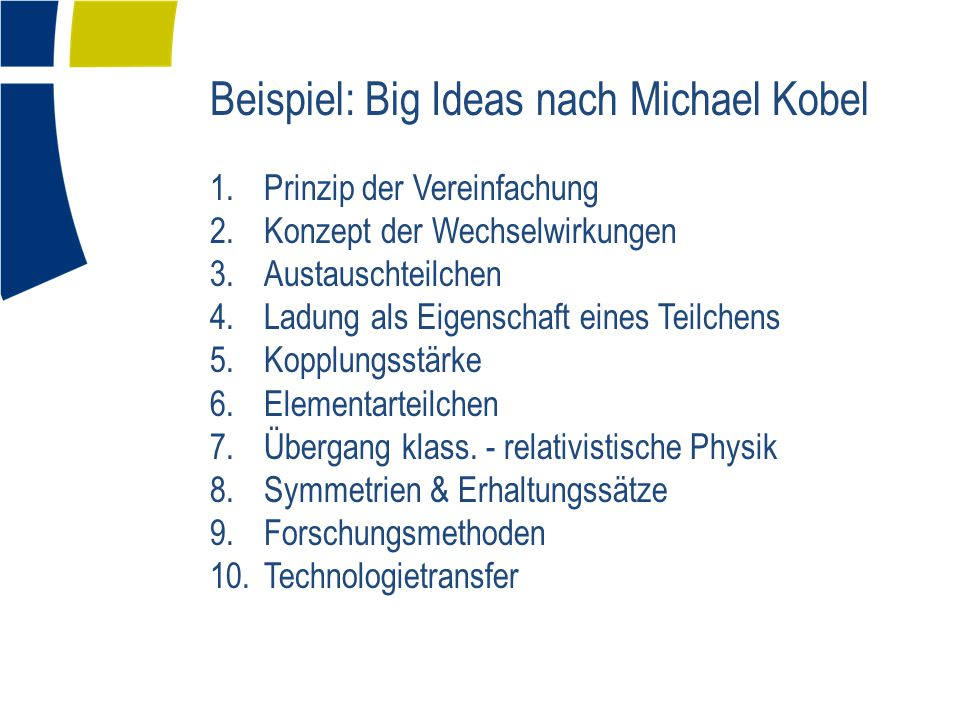 Beispiel: Big Ideas nach Michael Kobel