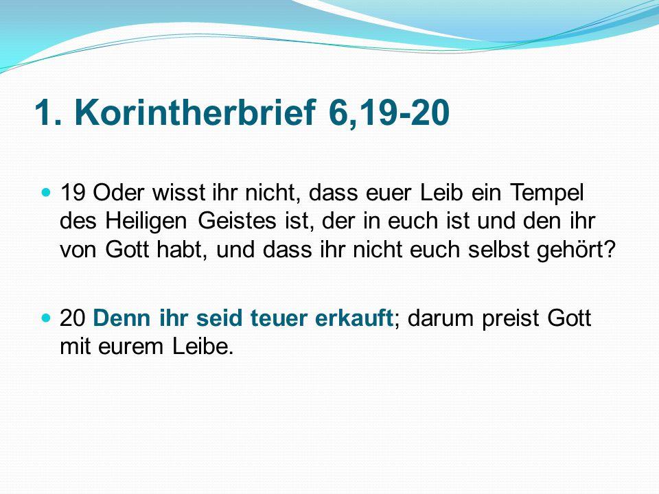 1. Korintherbrief 6,19-20