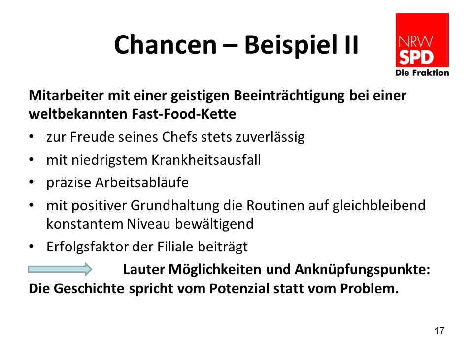 Chancen – Beispiel II Mitarbeiter mit einer geistigen Beeinträchtigung bei einer weltbekannten Fast-Food-Kette.