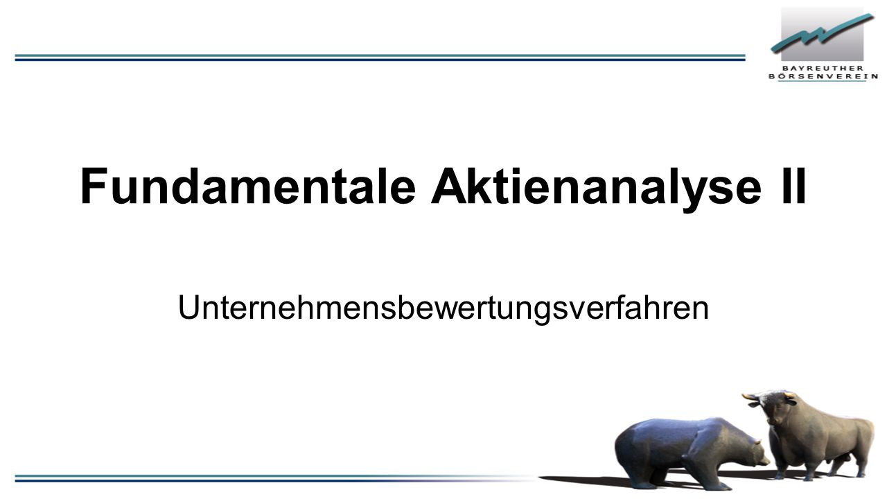 Fundamentale Aktienanalyse II