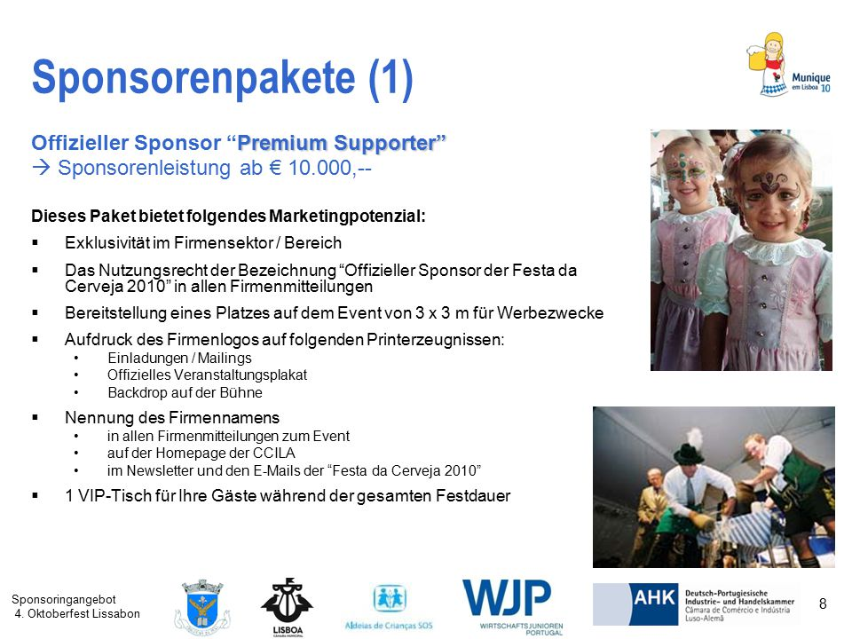 Sponsorenpakete (1) Offizieller Sponsor Premium Supporter
