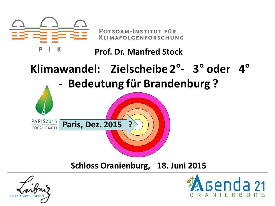 Klimawandel: Zielscheibe 2°- 3° oder 4° - Bedeutung für Brandenburg